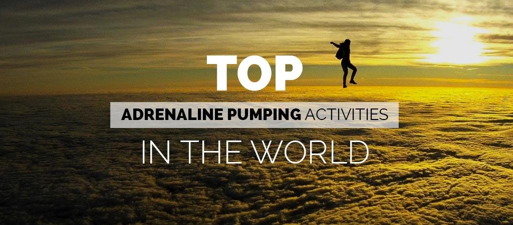 Top adrenaline activities