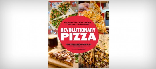 REVOLUTIONARY PIZZA COOKBOOK