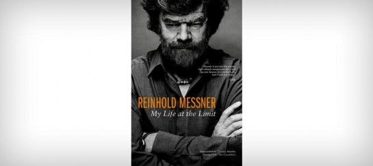 REINHOLD MESSNER | MY LIFE AT THE LIMIT