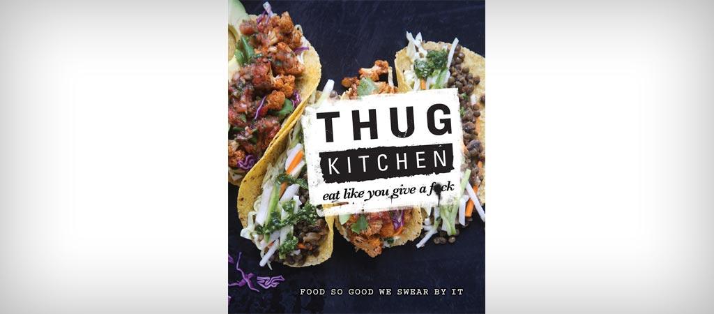 Thug Kitchen official cookbook