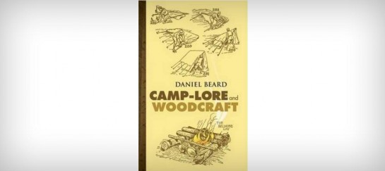 CAMP-LORE AND WOODCRAFT | BY DANIEL BEARD