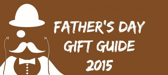 15 AFFORDABLE FATHER'S DAY GIFTS (THAT DON'T SUCK)