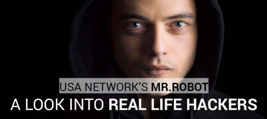 USA Network's Mr. Robot | A Look Into Real Life Hackers
