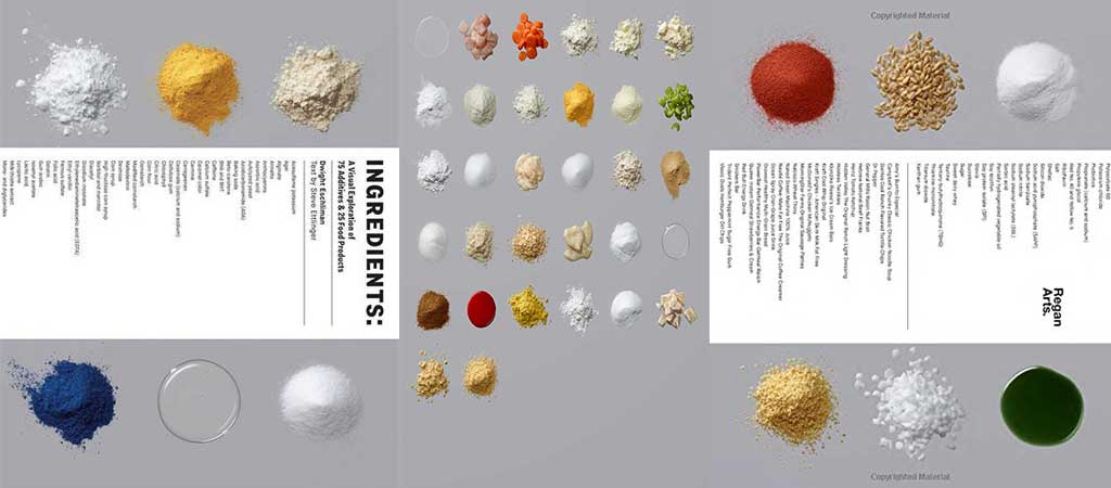 Ingredients A Visual Exploration of 75 Additives & 25 Food Products