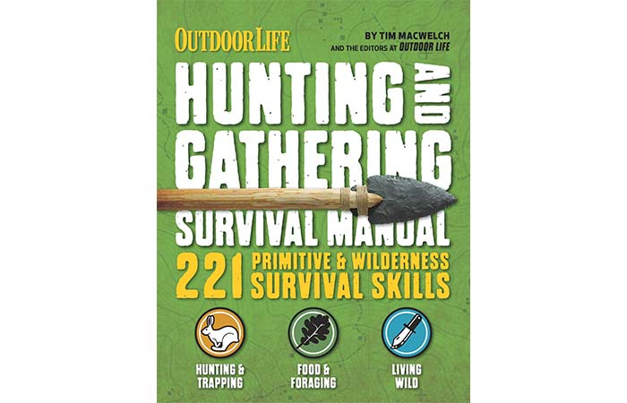 The Hunting And Gathering Survival Manual