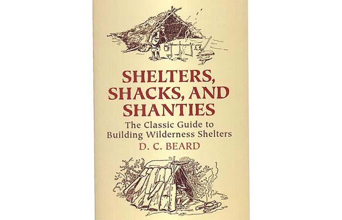 Shelters, Shacks, and Shanties by D.C.Beard