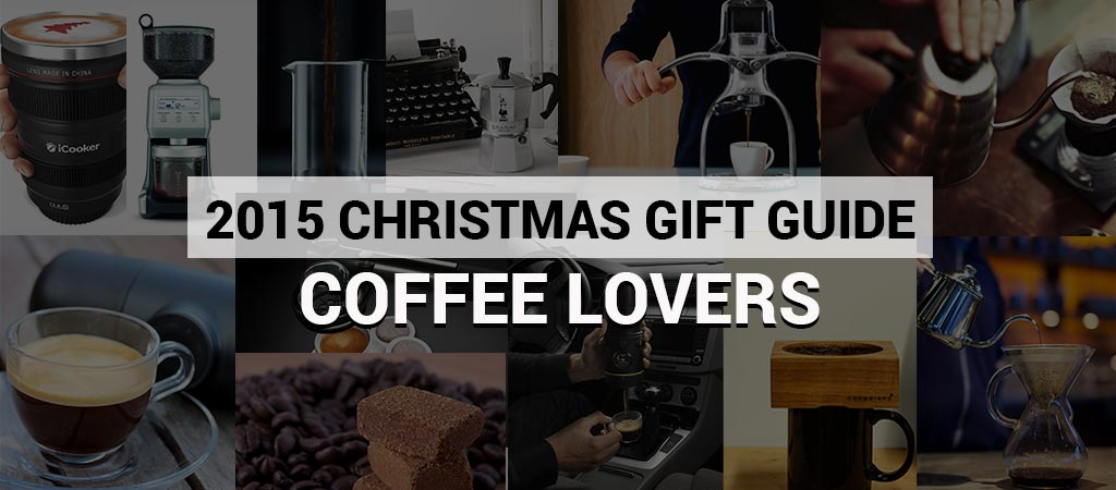 2015 Christmas Gift Guide Coffee Lovers