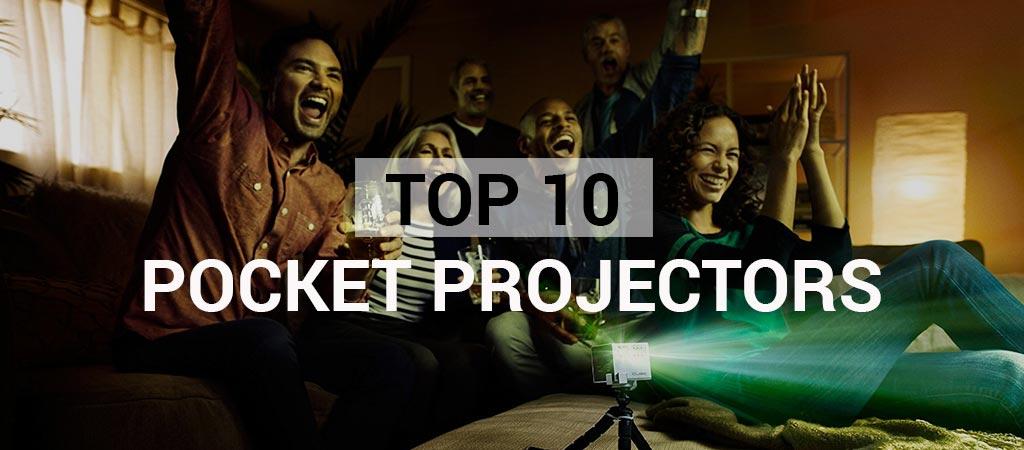 Top 10 Pocket Projectors