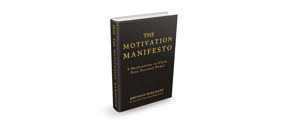 The Motivation Manifesto: 9 Declarations to Claim Your Personal ...