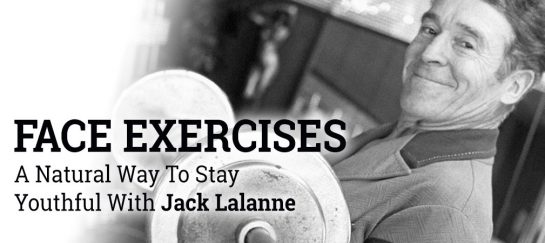 Face Exercises | A Natural Way To Stay Youthful With Jack Lalanne