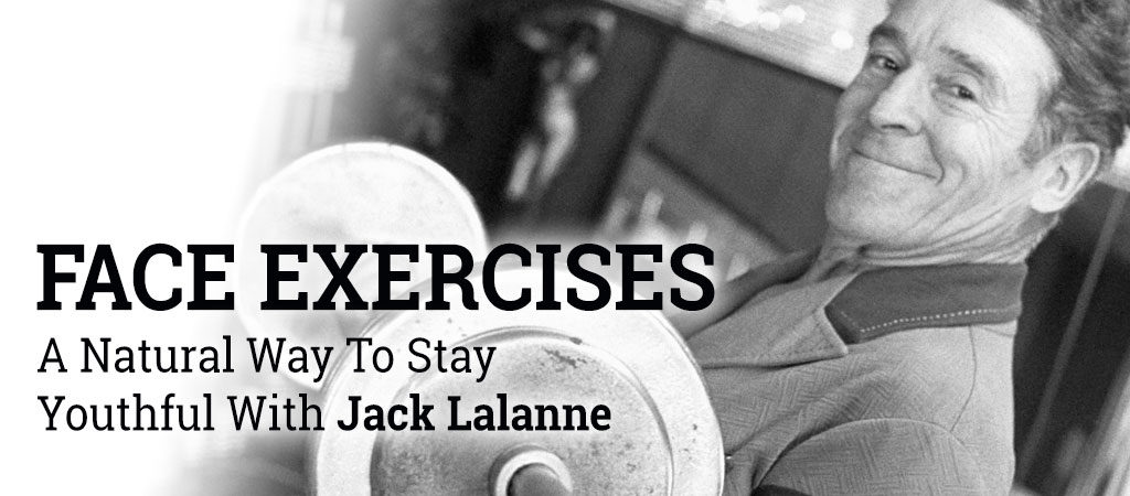 jack lalanne face exercise