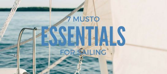 7 Musto Essentials For Sailing