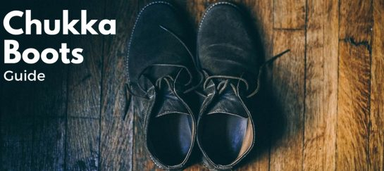 Chukka Boots: Your Guide To Finding The Right Pair