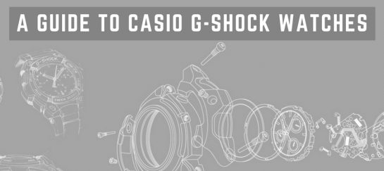 A Guide To Casio G-Shock Watches