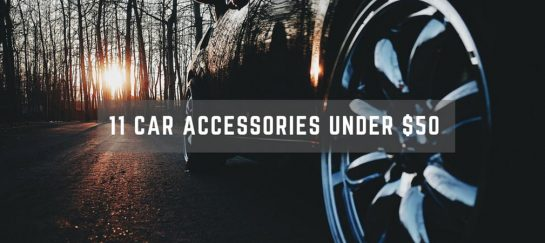 11 Car Accessories Under $50 That Will Make Your Drives Easier
