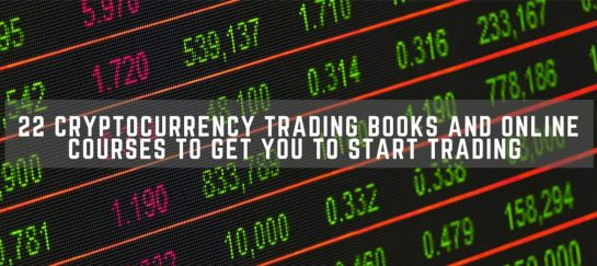 22 Cryptocurrency Books And Online Courses To Get You To Start Trading