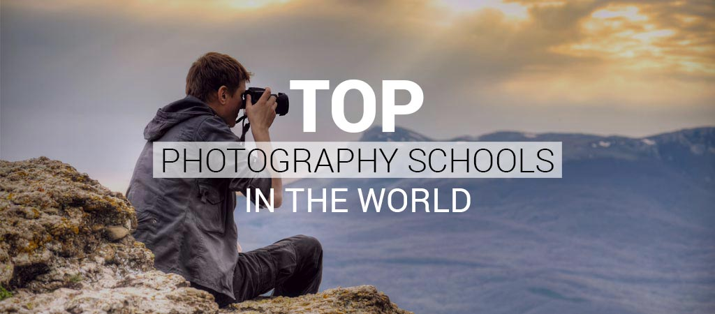 Top best photography schools in the world