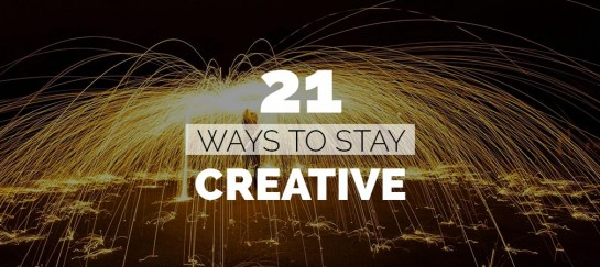 21 WAYS TO STAY CREATIVE