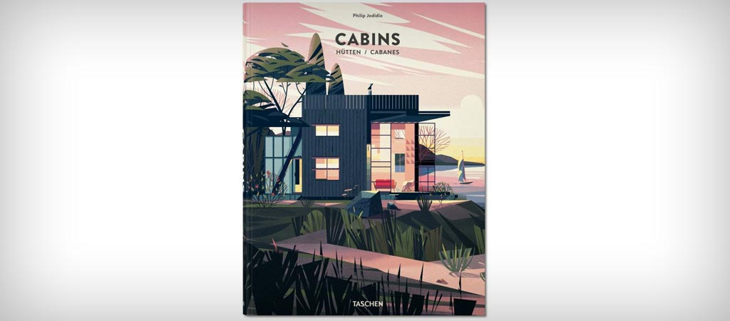 Cabins by Philip Jodidio