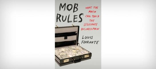 MOB RULES | BY LOUIS FERRANTE