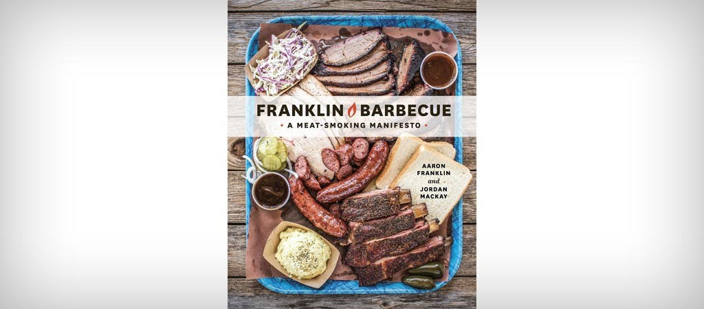 Franklin Barbecue: Meat Smoking Manifesto book
