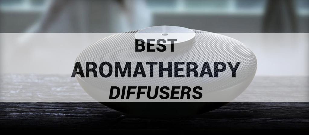 Best Aromatherapy Diffusers
