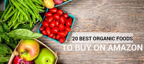 20 BEST ORGANIC FOODS TO BUY ON AMAZON
