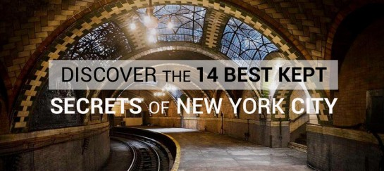 Discover the 14 Best Kept Secrets of New York City