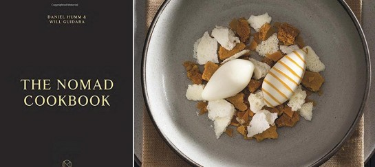The Nomad Cookbook: Learn The Secrets Of One Of New York's Best Restaurants