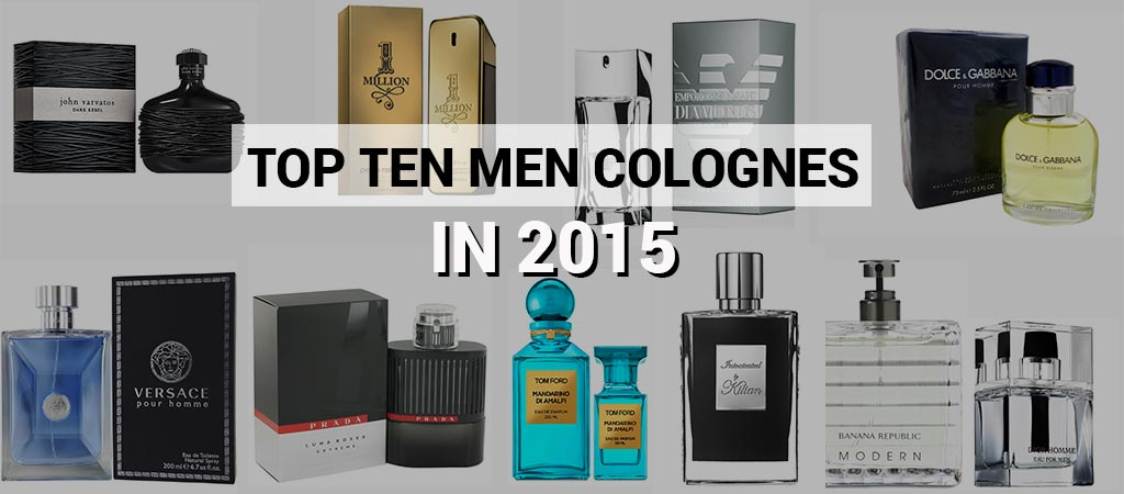 Top 10 Men Colognes in 2015