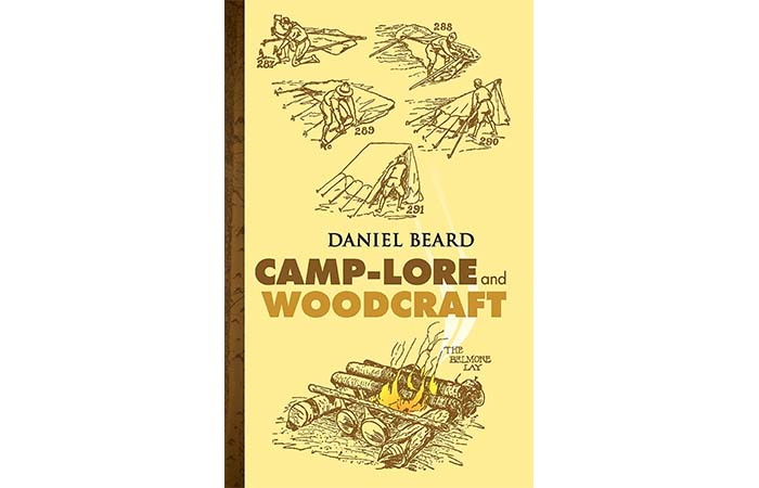 Camp-Lore And Woodcraft by Daniel Beard