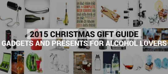 2015 Christmas Gift Guide | Gadgets And Presents For Alcohol Lovers