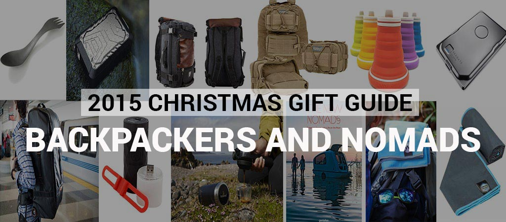 2015 Christmas Gift Guide Backpackers And Nomads