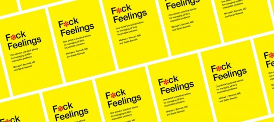 F*ck Feelings | Emotions Are Overrated