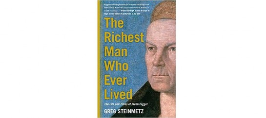 The Richest Man Who Ever Lived | By Greg Steinmetz
