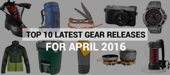 Top 10 Latest Gear Releases For April 2016