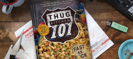 Thug Kitchen 101: Fast As F*ck | Delicious, Fast And Healthy Recipes