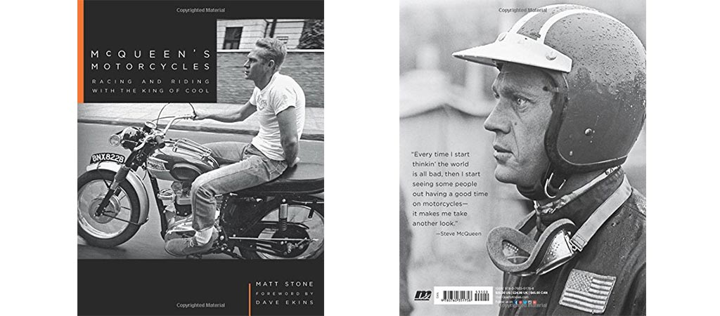McQueen's Motorcycles: Racing And Riding With The King Of Cool front and back cover