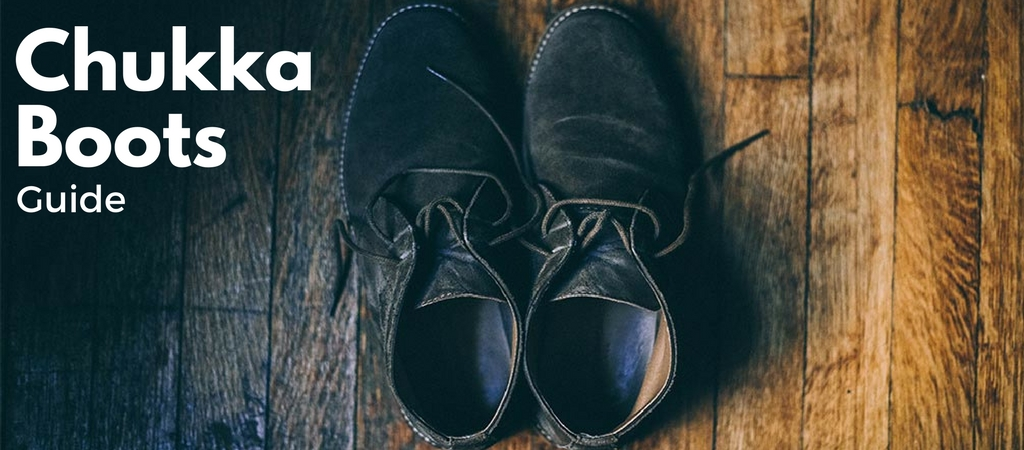 Chukka Boots Guide