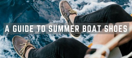 A Guide To Summer Boat Shoes