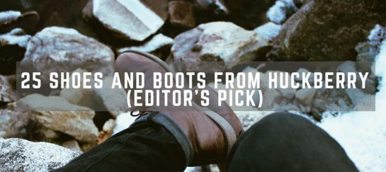 25 Shoes and Boots From Huckberry (Editor's Picks)