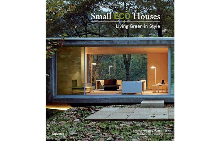 cover for Small Eco Houses: Living Green in Style